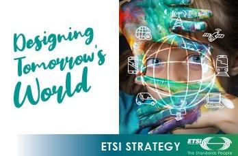 """""""Diseñar el mundo del mañana"""", nueva estrategia de la ETSI."""