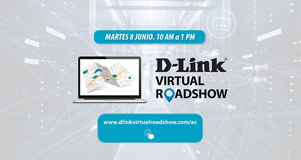 D-Link estrena Virtual Roadshow ante su canal de partners.