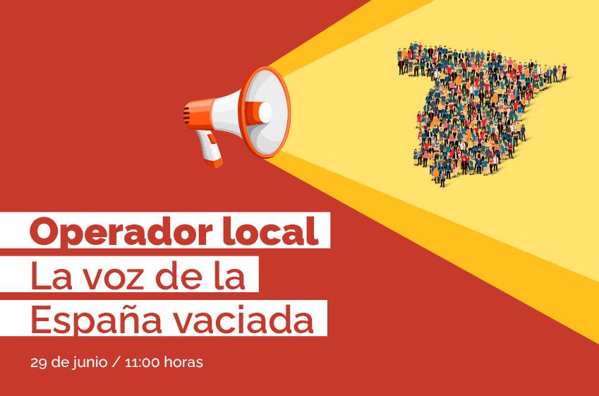 """Foro """"Operador local. La voz de la España vaciada""""."""
