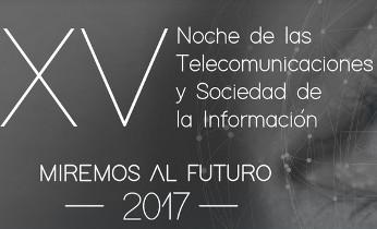Todo listo para XV Noche de las Telecomunicaciones y Sociedad de la Información