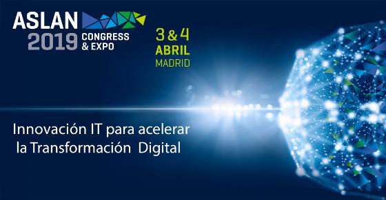 Tecnología y negocio en el próximo Congreso Aslan 2019.