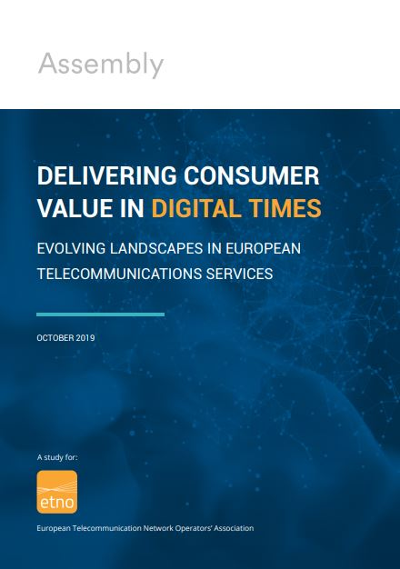Delivering Consumer Value in Digital Times, realizado por Assembly Research para la ETNO.