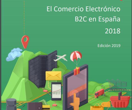 """Informe """"El Comercio Electrónico B2C en España. 2018"""", edición 2019, realizado por el ONTSI de Red.es"""
