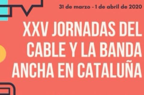 XXV Jornadas del Cable y la Banda Ancha.