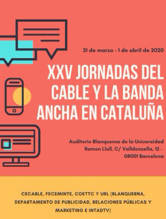 XXV Jornadas del Cable y la Banda Ancha