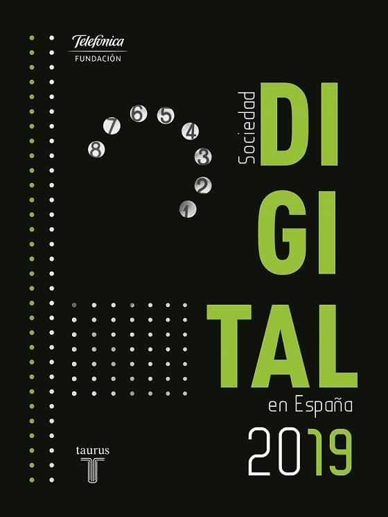 La Sociedad Digital en España 2019 de la Fundación Telefónica.