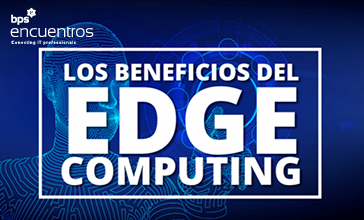 Los beneficios del edge computing