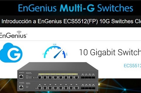 Webinar de EnGenius para presentar su primer switch PoE 10G Base-T.