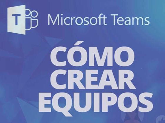 Cómo hacer equipos con Microsoft Teams