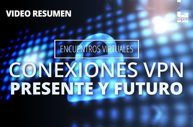 VPN: presente y futuro.