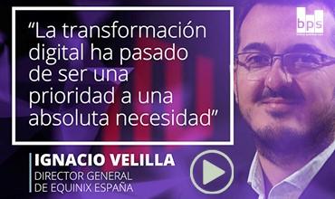 """""""La transformación digital ha pasado de ser una prioridad a una absoluta necesidad"""""""
