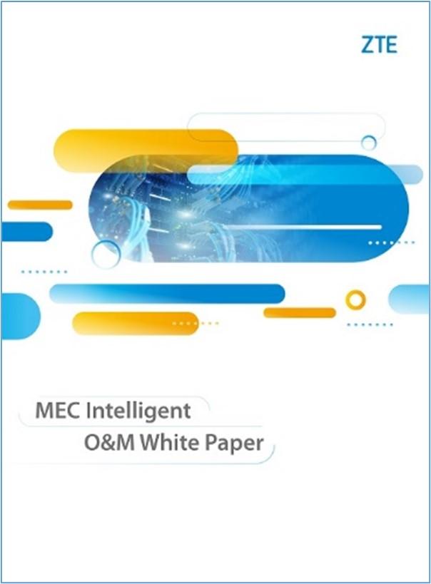 ZTE publica el Libro Blanco 'MEC Simplified O&M'